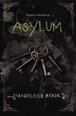 Asylum - Roux