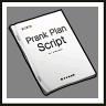 Prank Plan Script