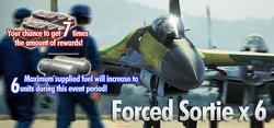 Forced Sortie x6