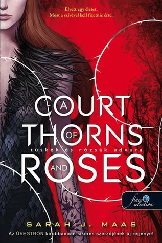 File:A Court of Thorns and Roses - Hungarian.jpg