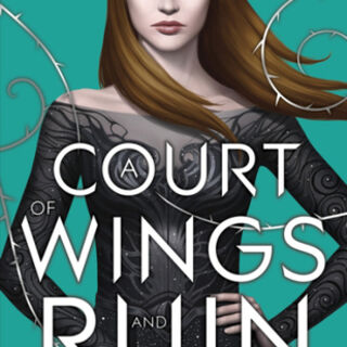 British cover for <i>A Court of Wings and Ruin</i>