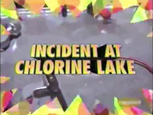 IncidentAtChlorineLake-TitleCard