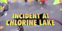 Incident at Chlorine Lake