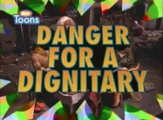 File:DangerForADignitary-TitleCard.png