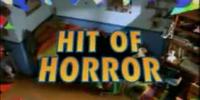 Hit of Horror