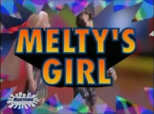 Melty's Girl