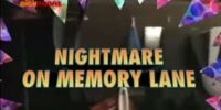 Nightmare on Memory Lane