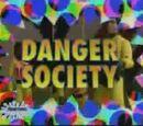Danger Society