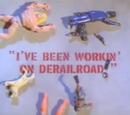 I've Been Workin' On Derailroad