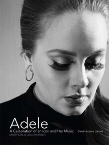 Adele - A Celebration of an Icon and Her Music