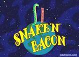 Snake 'n' Bacon