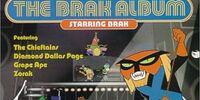Brak Presents the Brak Album Starring Brak