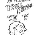 Troll Battle