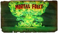 Mortal Folly Title Card
