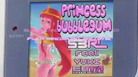 Princess Bubblegum - S3RL feat Yuki