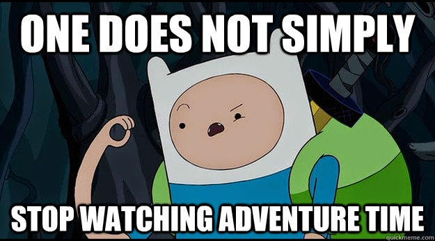File:Adventure Time Meme Funny Pictures Stop Watching Adventure Time.jpg