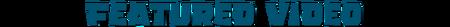 Header Adventure World Featured Video