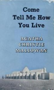 Come Tell Me How You Live First Edition Cover 1946a