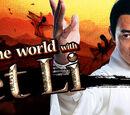 Fight the World with Jet Li