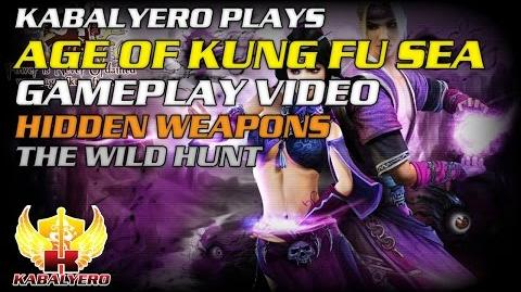 Age Of Kung Fu SEA Gameplay Video ★ Hidden Weapons ★ The Wild Hunt
