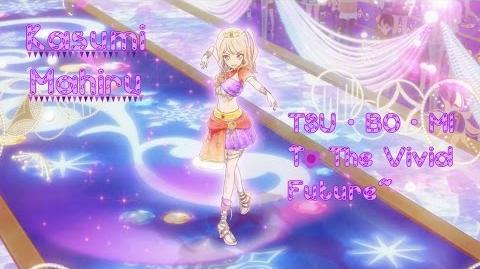 Kasumi Mahiru「TSU・BO・MI ~To The Vivid Future~」