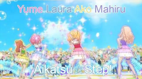 Aikatsu Stars! (Movie) Yume - Laura - Ako - Mahiru「Aikatsu☆Step!」