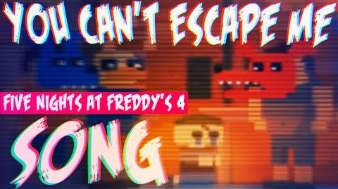 """Five Nights at Freddy's 4 SONG - """"YOU CAN'T ESCAPE ME"""""""