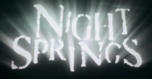 Night Springs
