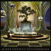 Glass Hammer - Chronometree