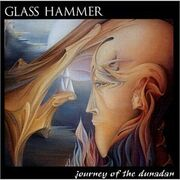 Glass Hammer - Journey Of The Dunadan