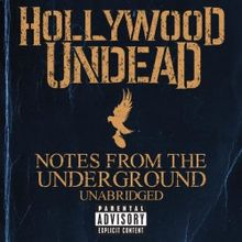 Notes From The Underground Deluxe
