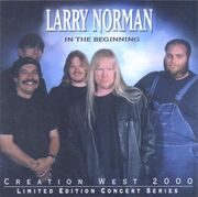 Larry Norman - In The Beginning