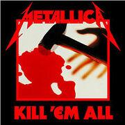 220px-Metallica - Kill 'Em All cover
