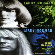 Larry Norman - Rough Diamonds, Precious Jewels