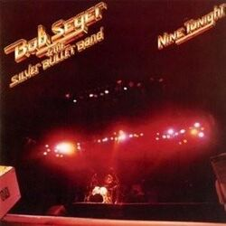 Bob seger nine tonight