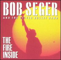 File:Bob Seger - The Fire Inside.jpg