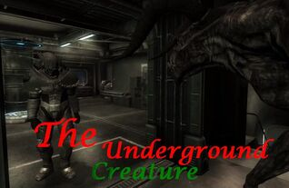 The underground creature