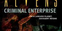Aliens: Criminal Enterprise