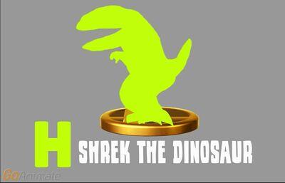 Shrek the Dinosaur