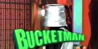 Bucketman