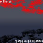 SydBarrettApproachingTheRedClouds