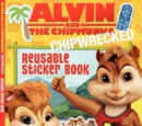 Alvin and the Chipmunks: Chipwrecked: Reusable Sticker Book