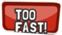 File:Too fast indication.PNG