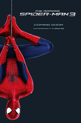 The Amazing Spider-Man 3 International Teaser Poster (Experience it in IMAX 3D)