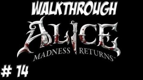Alice Madness Returns - Walkthrough - Part 14 (PC PS3 Xbox 360) HD