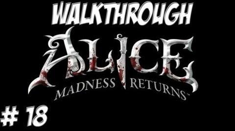 Alice Madness Returns - Walkthrough - Part 18 (PC PS3 Xbox 360) HD