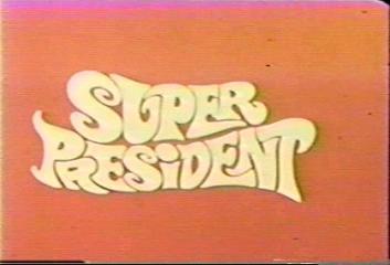 File:Superpresident.jpg