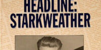 Headline: Starkweather - From Behind the News Desk