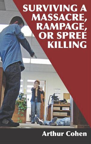 File:Surviving a Massacre, Rampage or Spree Killing.jpg
