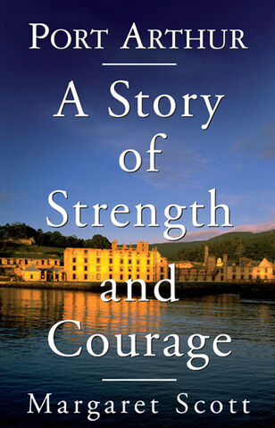 File:Port Arthur - A Story of Strength and Courage.jpg